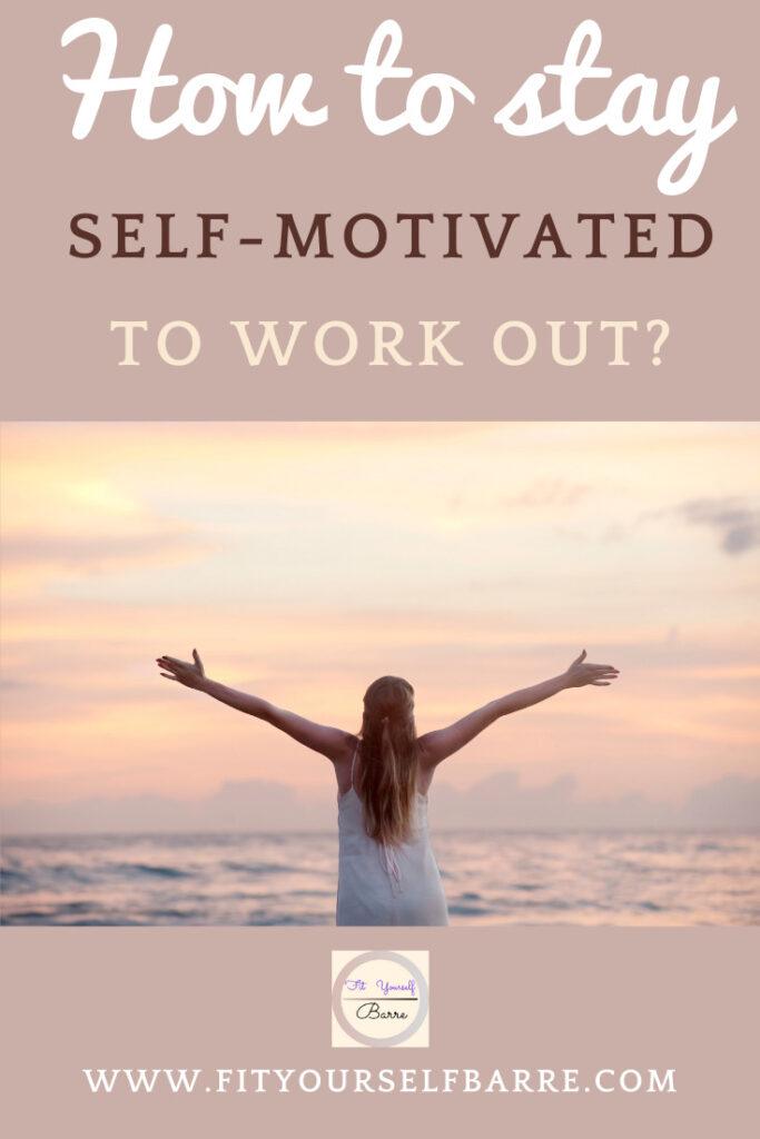 stay self-motivated-woman-watching-a-sun-set